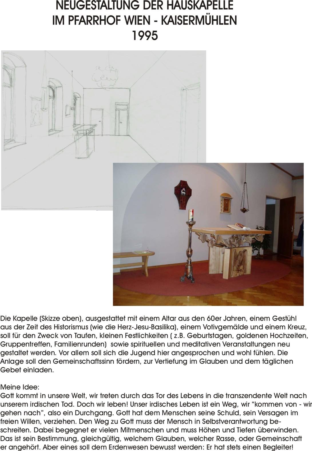 Kapelle - Auftrag und Umbau mit fremdem Altar